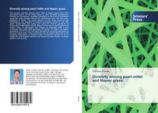 Bookcover of Diversity among pearl millet and Napier grass