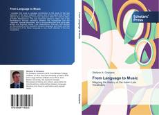Bookcover of From Language to Music