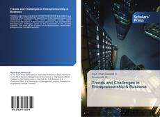 Bookcover of Trends and Challenges in Entrepreneurship & Business