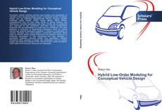 Bookcover of Hybrid Low-Order Modeling for Conceptual Vehicle Design
