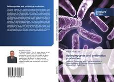Bookcover of Actinomycetes and antibiotics production
