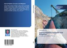 Bookcover of Internal Pipeline Corrosion and Mitigation