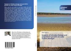 Bookcover of Impacts of climate change and population growth on Lake Guiers,Senegal