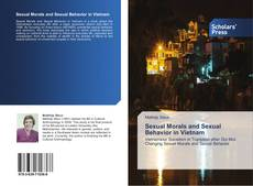 Couverture de Sexual Morals and Sexual Behavior in Vietnam