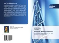 Study On Metalloporphyrins的封面