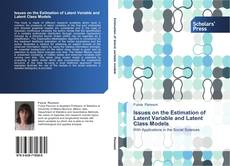 Bookcover of Issues on the Estimation of Latent Variable and Latent Class Models
