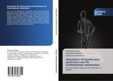 Copertina di Interaction Of alcohol and acute Exercise On Carbohydrate metabolism