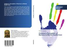 Portada del libro de Children's Perception of Barriers to Mental Health Care