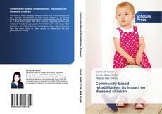 Portada del libro de Community-based rehabilitation, its impact on disabled children