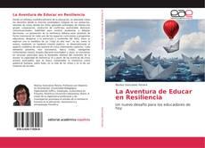 Portada del libro de La Aventura de Educar en Resiliencia