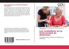 Portada del libro de Los cuidadores en la Enfermedad de Alzheimer