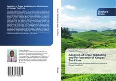 Обложка Adoption of Green Marketing and Performance of Kenyan Tea Firms