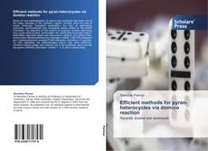 Couverture de Efficient methods for pyran-heterocycles via domino reaction