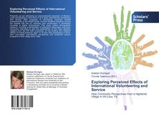 Buchcover von Exploring Perceived Effects of International Volunteering and Service