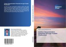 Buchcover von Carbon Sequestration Potential through Fodder Production