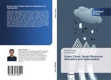 Borítókép a  Green Cloud: Smart Resource Allocation and Optimization - hoz