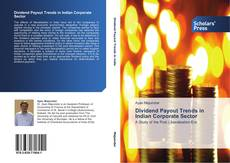 Dividend Payout Trends in Indian Corporate Sector的封面