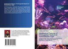 Bookcover of Anatomical Features of Urinogenital System of Schizothorax niger