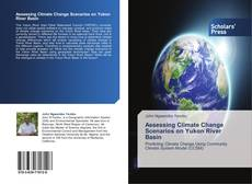 Capa do livro de Assessing Climate Change Scenarios on Yukon River Basin
