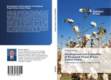 Bookcover of Development and Evaluation of Knapsack Power Driven Cotton Picker