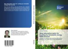 Bookcover of New adsorption pairs for cooling by renewable energy heat sources