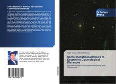 Bookcover of Some Statistical Methods to Determine Cosmological Distances