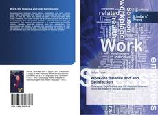 Bookcover of Work-life Balance and Job Satisfaction