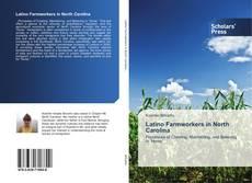 Latino Farmworkers in North Carolina kitap kapağı