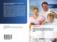 Couverture de Discovery and Identification of Antibacterial Agents for Dental Use