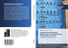 Bookcover of Understanding Gender Differences on Standardized History Assessments