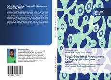 Poly(2-Ethylhexyl Acrylate) and Its Copolymers Prepared by ATRP kitap kapağı