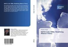 Bookcover of NATO in the 1990s: Redefining Alliance Theory