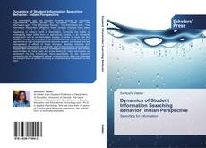 Borítókép a  Dynamics of Student Information Searching Behavior: Indian Perspective - hoz