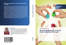 Bookcover of Marketing Strategies of Small Scale Industries in Punjab