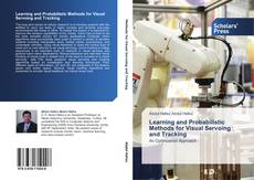 Capa do livro de Learning and Probabilistic Methods for Visual Servoing and Tracking