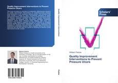 Capa do livro de Quality Improvement Interventions to Prevent Pressure Ulcers