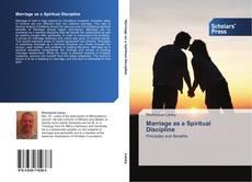 Marriage as a Spiritual Discipline kitap kapağı