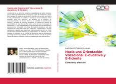 Обложка Hacia una Orientación Vocacional E-ducativa y E-ficiente