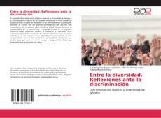 Portada del libro de Entre la diversidad. Reflexiones ante la discriminación