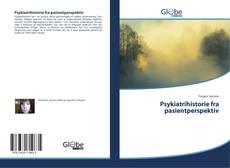 Couverture de Psykiatrihistorie fra pasientperspektiv