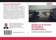 Capa do livro de Modelo en la Gestión de Riesgos y Emergencias Aeroportuarias
