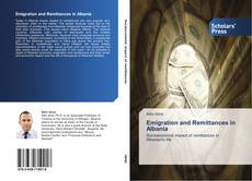 Bookcover of Emigration and Remittances in Albania