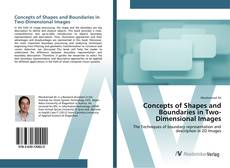 Bookcover of Concepts of Shapes and Boundaries in Two-Dimensional Images