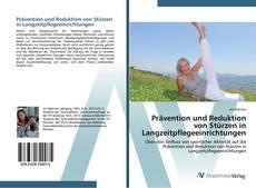 Bookcover of Prävention und Reduktion von Stürzen in Langzeitpflegeeinrichtungen