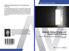 Bookcover of Globale Beleuchtung mit Voxel-Cone-Tracing