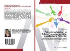 Patientenedukation im Schmerzmanagement für onkologische Patienten kitap kapağı