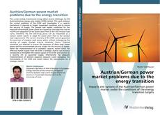 Copertina di Austrian/German power market problems due to the energy transition