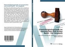 Bookcover of Ehenichtigkeitsgründe im kanonischen und zivilen Recht - Ein Vergleich