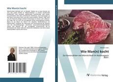 Bookcover of Wie Man(n) kocht