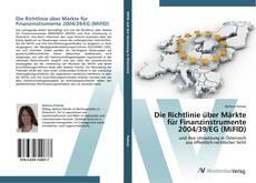 Die Richtlinie über Märkte für Finanzinstrumente 2004/39/EG (MiFID) kitap kapağı